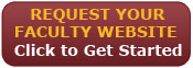 Request Your Faculty Website Click to Get Started